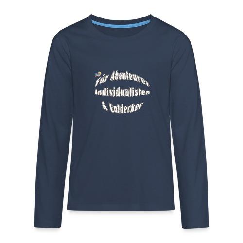 Abenteuerer Individualisten & Entdecker - Teenager Premium Langarmshirt