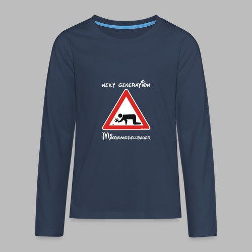 Warnschild Mikromodellbauer Next Generation - Teenager Premium Langarmshirt