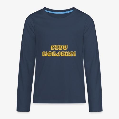 Sidu morjens! - Långärmad premium T-shirt tonåring