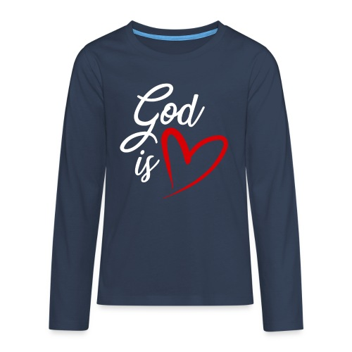 God is love 2B - Maglietta Premium a manica lunga per teenager