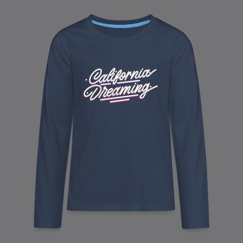 CALIFORNIA DREAMING Vintage Tee Shirt - Teenagers' Premium Longsleeve Shirt