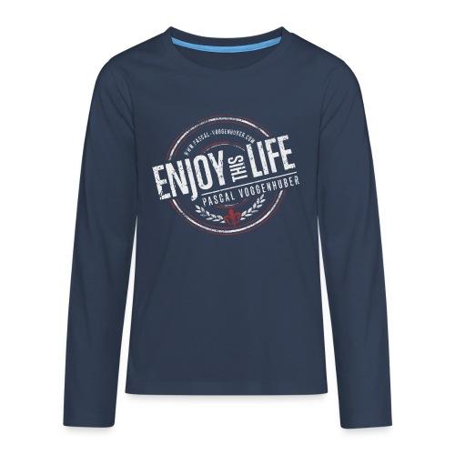 Enjoy this Life® & Fleur de Lys Pascal Voggenhuber - Teenager Premium Langarmshirt