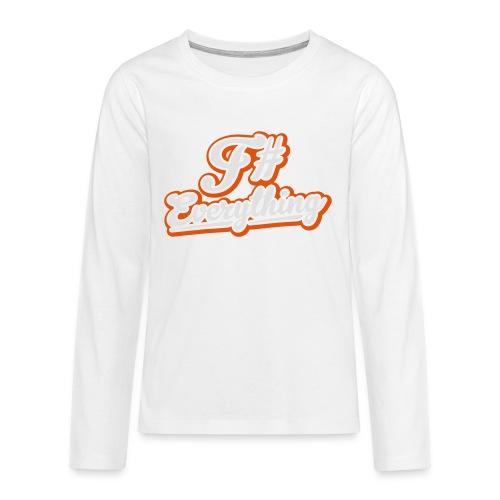 F# Everything - Teenagers' Premium Longsleeve Shirt