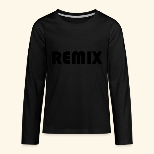 Remix - Camiseta de manga larga premium adolescente