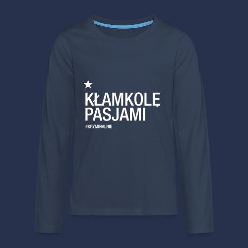 kłamkolę - napis jasny - Koszulka Premium z długim rękawem dla nastolatków