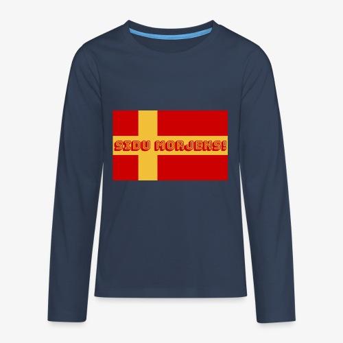 Sidu morjens! flagga - Långärmad premium T-shirt tonåring
