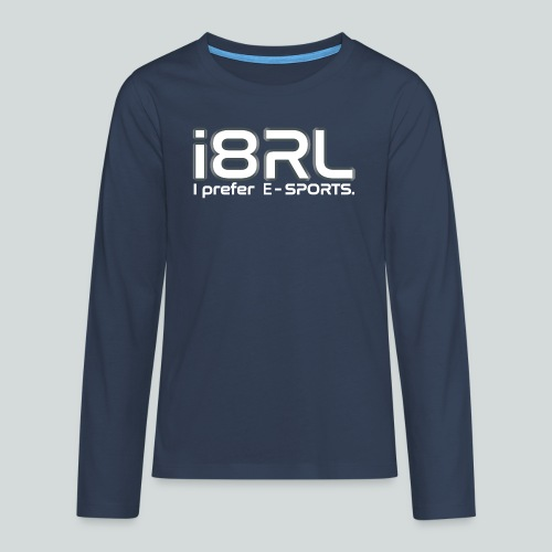 i8RL - I prefer e-sports - T-shirt manches longues Premium Ado