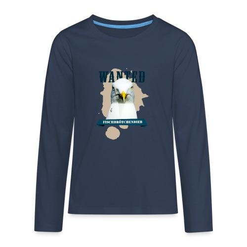 WANTED - Fischbrötchendieb - Teenager Premium Langarmshirt