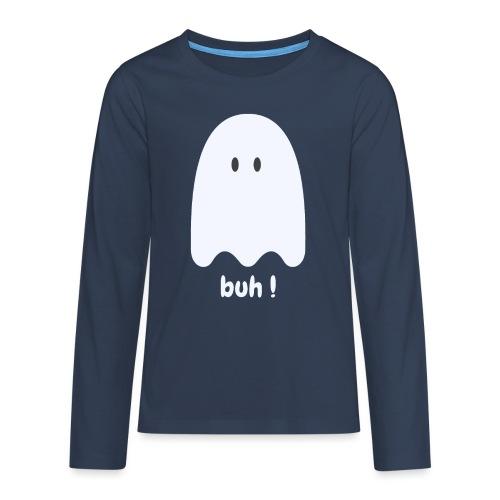 Buh ! - Teenager premium T-shirt med lange ærmer