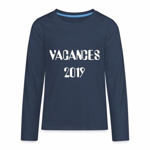Vacances 2019 - Teenagers' Premium Longsleeve Shirt