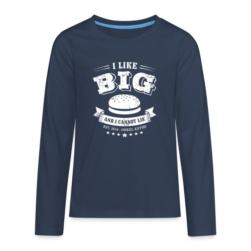 I Like Big Buns Shirt - Teenager Premium Langarmshirt