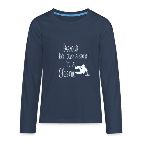 Parkour is life - Teenager Premium Langarmshirt