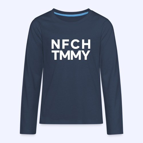 Einfach Tommy / NFCHTMMY / White Font - Teenager Premium Langarmshirt