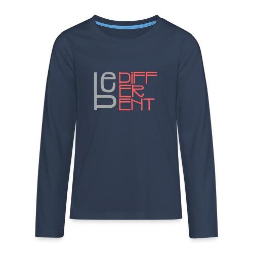 Be different - Fun Spruch Statement Sprüche Design - Teenager Premium Langarmshirt
