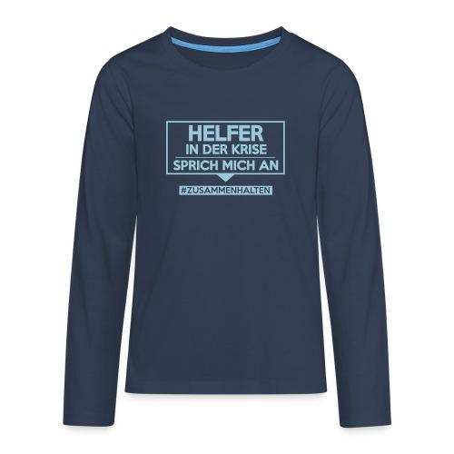 Helfer in der Krise - sprich mich an. sdShirt.de - Teenager Premium Langarmshirt