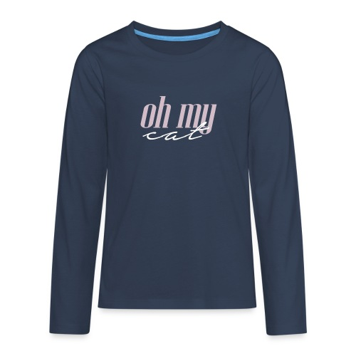 Oh my cat - Camiseta de manga larga premium adolescente