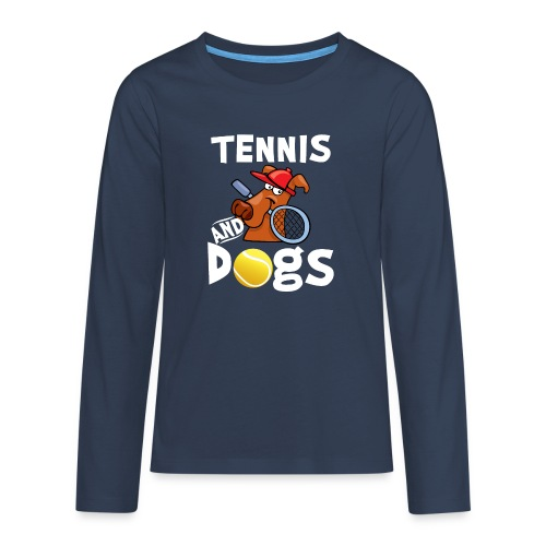 Tennis And Dogs Funny Sports Pets Animals Love - Teenager Premium Langarmshirt