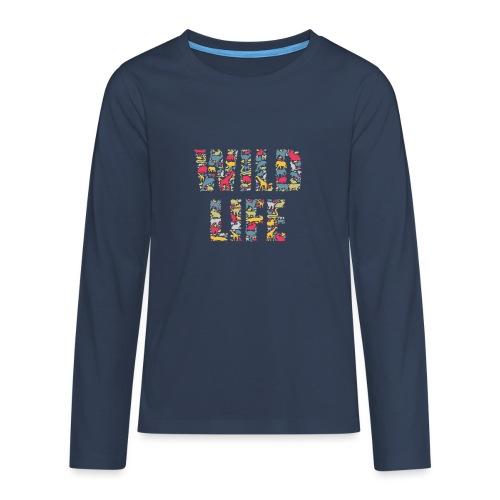 Wild Life - Teenager Premium Langarmshirt