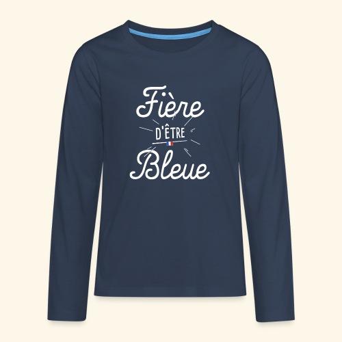 Footballeuse Coupe du monde Fière d'être bleue - T-shirt manches longues Premium Ado