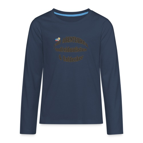 Abenteurer Individualisten & Entdecker - Teenager Premium Langarmshirt