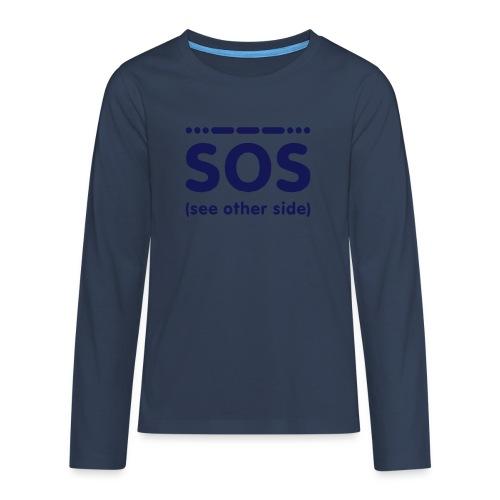 SOS - Teenager Premium shirt met lange mouwen