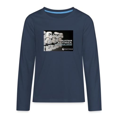 Valvotaan poliittikkoja ei kansalaisia - Teinien premium pitkähihainen t-paita
