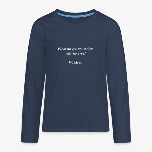 Deer With No Eyes - Teenagers' Premium Longsleeve Shirt