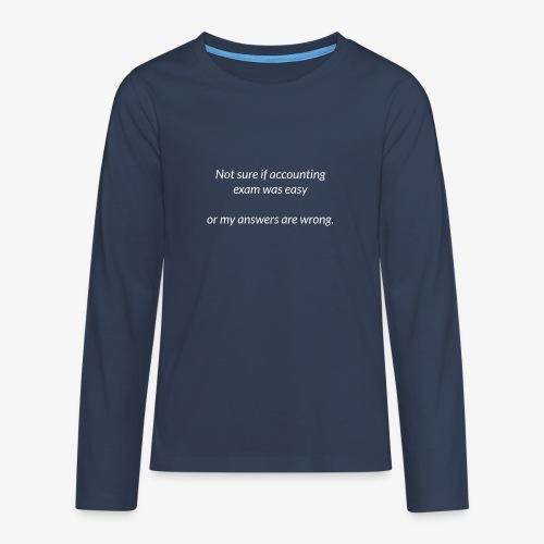 Easy Exam - Teenagers' Premium Longsleeve Shirt