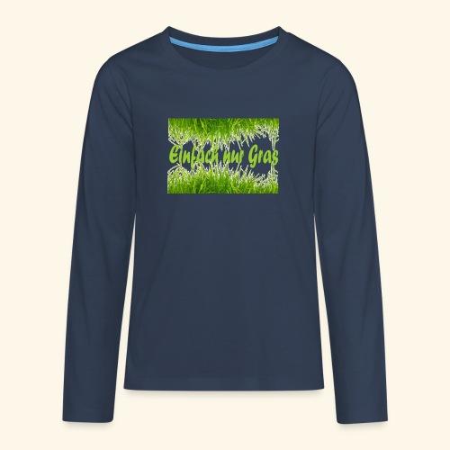 einfach nur gras2 - Teenager Premium Langarmshirt