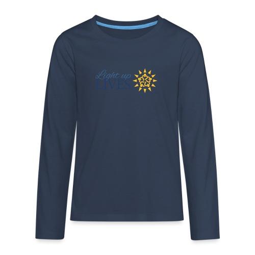 Light up Lives - Teenagers' Premium Longsleeve Shirt