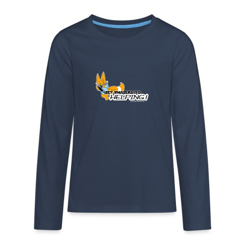 Set Phasers to Helping - Teenagers' Premium Longsleeve Shirt