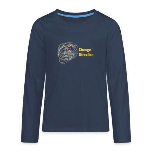 Change Direction - Teenagers' Premium Longsleeve Shirt