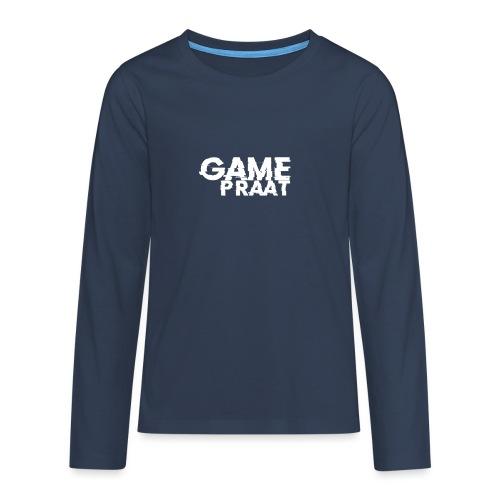 GamePraat T-Shirt - Teenager Premium shirt met lange mouwen