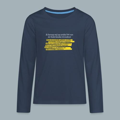 Nederlandse Grondwet T-Shirt - Artikel 94 - Teenager Premium shirt met lange mouwen