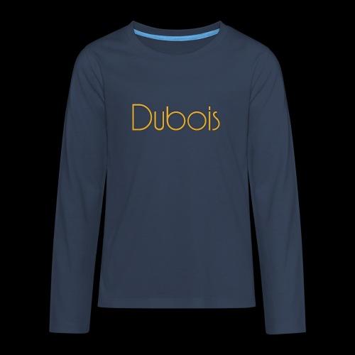 Dubois - Teenager Premium shirt met lange mouwen