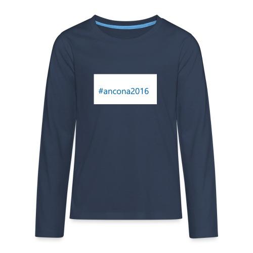 #ancona2016 - Camiseta de manga larga premium adolescente
