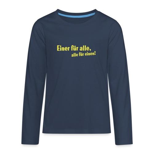 Kinder Kapuzenpullover Einer für alle .... - Teenager Premium Langarmshirt