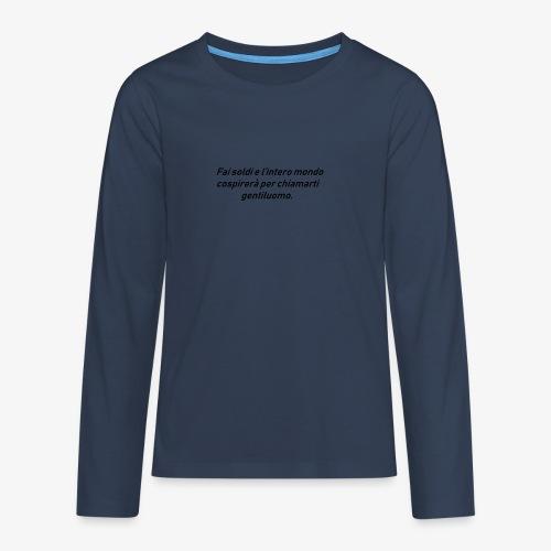 RICCHEZZA - Maglietta Premium a manica lunga per teenager