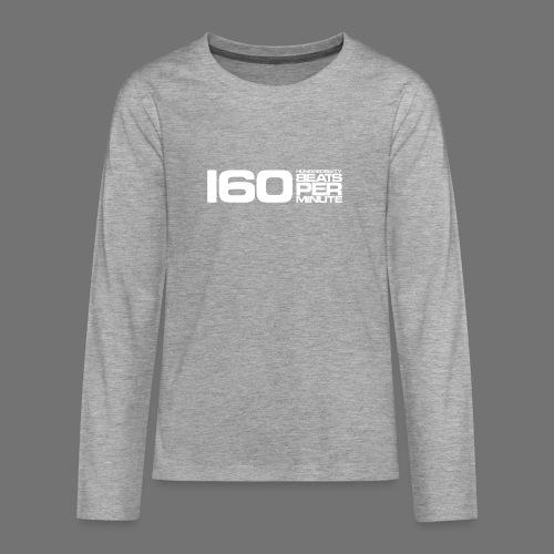 160 BPM (valkoinen pitkä) - Teinien premium pitkähihainen t-paita