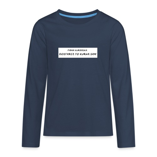 firma kurierska tyl - Koszulka Premium z długim rękawem dla nastolatków