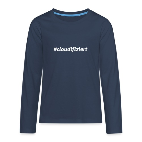 #Cloudifiziert white - Teenager Premium Langarmshirt