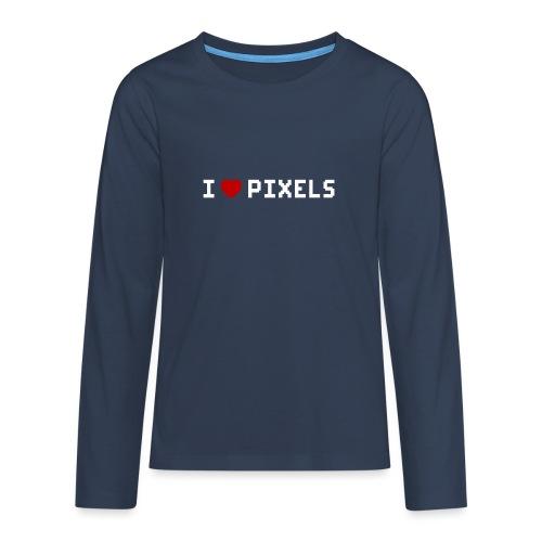 I Love Pixels - Teenager premium T-shirt med lange ærmer