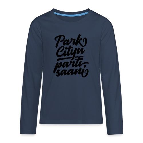 Puistola - Park Cityn partisaani - Teinien premium pitkähihainen t-paita