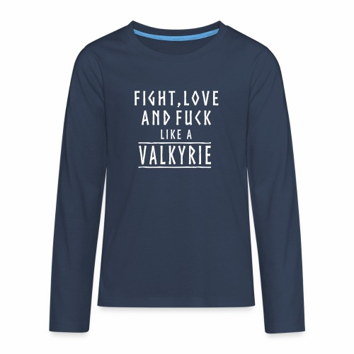 Like a valkyrie - Camiseta de manga larga premium adolescente