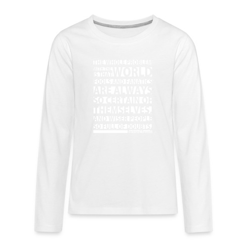 The Whole Problem with the World - Teenagers' Premium Longsleeve Shirt