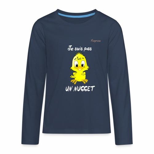 je suis pas un nugget - T-shirt manches longues Premium Ado