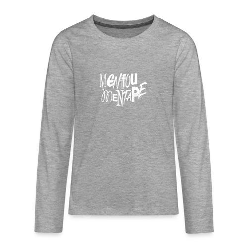 MENFOUMENTAPE (blanc sans contours) by Alice Kara - T-shirt manches longues Premium Ado