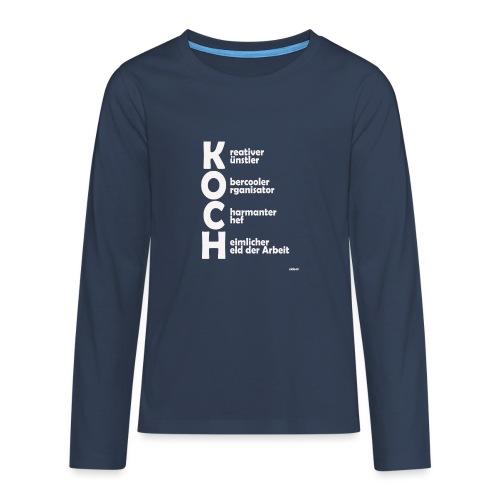 Was macht einen Koch aus? (Premium Shirt) - Teenager Premium Langarmshirt