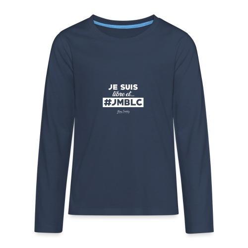 Je suis libre et ... - T-shirt manches longues Premium Ado