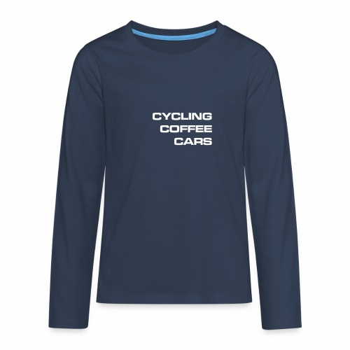 Cycling Cars & Coffee - Teenagers' Premium Longsleeve Shirt